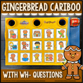 Gingerbread Cariboo {for WH-questions & language therapy}