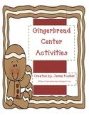 Gingerbread Center Activities