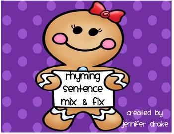 Gingerbread Center/Activity 'Rhyming Sentences Mix & Fix' CC Aligned! K-1 fun!