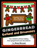 Gingerbread Christmas Ornaments and Garland Craft—Quick Pr