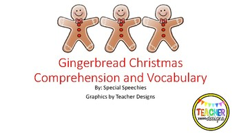 Gingerbread Christmas Vocabulary and Comprehension