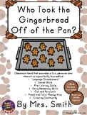 Gingerbread Class Book: Who Took the Gingerbread off the Pan?