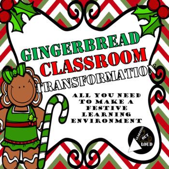 Gingerbread Classroom Transformation