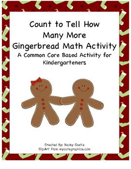 Gingerbread Common Core How Many More Activity (4 Total)