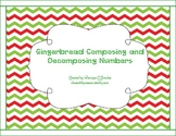 Gingerbread Composing and Decomposing Numbers