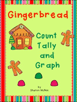 Gingerbread Count, Tally, Graph Graphing Activity
