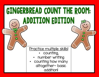 Gingerbread Count the Room: Addition Edition