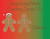 Gingerbread Counting Cards * In Color