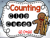Gingerbread Counting and Number Recognition - Clip Cards