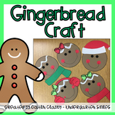 Gingerbread Craft [Including Bulletin Board Options and Writing Pages]