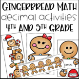 Gingerbread Math Activities for Decimals