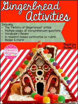 Holiday Traditions: History of Gingerbread! ELA mini unit & Research Project!