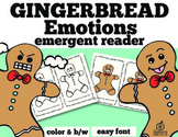 Gingerbread Emergent Reader: Gingerbread Feelings/Emotions