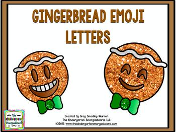 Gingerbread Emoji Letters!  FREEBIE!