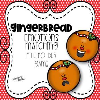 Gingerbread Emotions Matching File Folder Game