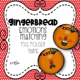 Gingerbread Emotions Matching File Folder Game