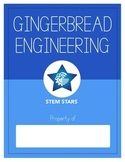 Gingerbread Engineering- STEM Lesson Plan