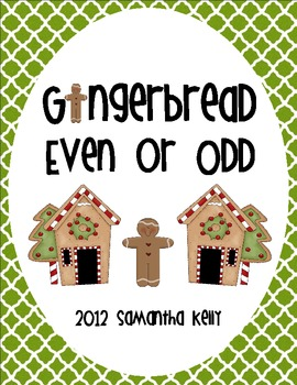 Gingerbread Even or Odd