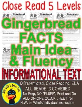 Gingerbread FACTS CLOSE READING 5 LEVEL PASSAGES MAIN IDEA FLUENCY TDQs & More!