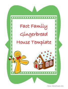 Gingerbread Fact Family House Template