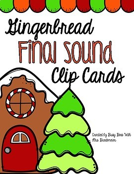 Gingerbread Final Sound Clip Cards