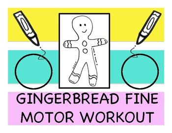 Gingerbread Fine Motor Workout