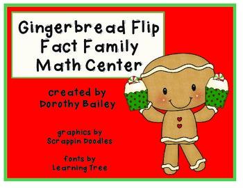 Gingerbread Flip Fact Family Math Center