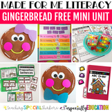 Gingerbread Free Mini-Unit (Made For Me Literacy)