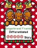 Gingerbread Friends Differentiated Rebus Story