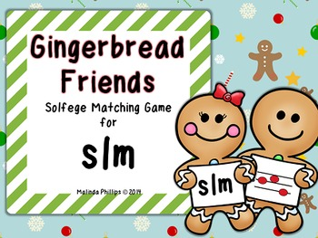Gingerbread Friends: Melody Matching Game for So, La, and Mi