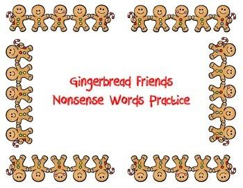 Gingerbread Friends Nonsense Word Fluency Center