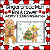 Gingerbread Man Activities: Addition and Subtraction Games