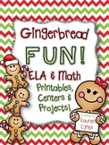 Gingerbread Fun! {ELA & Math Printables, Centers & Projects}