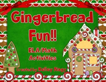 Gingerbread Fun! - ELA, Math, and STEM Activities