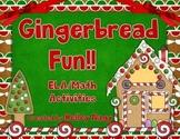 Gingerbread Fun! - ELA, Math, and STEM Activities