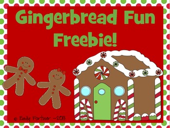 Gingerbread Fun! **FREEBIE**