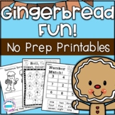 Gingerbread Fun!  *NO PREP Printables*