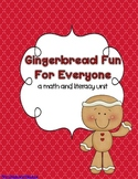Gingerbread Fun for Everyone-A Math and Literacy Unit