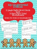 Gingerbread Fun for PreK and K - Sight Word Book and Part Part Total