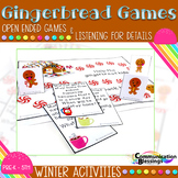 Gingerbread Open Ended Games and Listening for Details