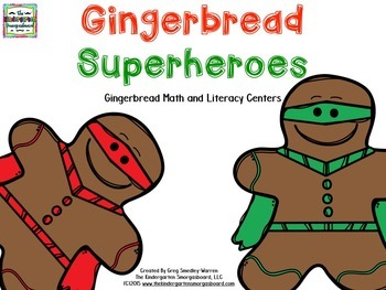 Gingerbread!  Gingerbread Superheroes!  Math and Literacy Centers!