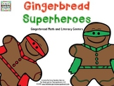 Gingerbread Superheros Math and Literacy Centers!