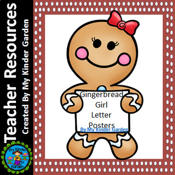 Gingerbread Girl Full Page Alphabet Letter Posters Upperca