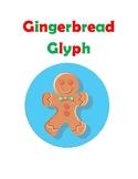 Gingerbread Glyph/ Glifo de Muneco de Jengibre