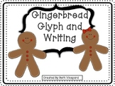Gingerbread Glyph and Writing Prompts/Paper FREEBIE!
