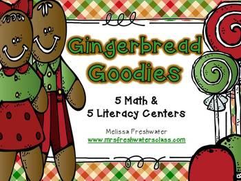 Gingerbread Goodies 5 Math & 5 Literacy Centers