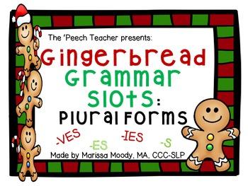 Gingerbread Grammar Slots