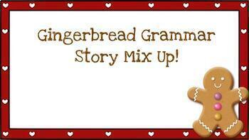 Gingerbread Grammar Story Mix Up! Self Correcting and Almost No Prep!