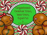 Gingerbread Greater than, Less than, Equal to Center