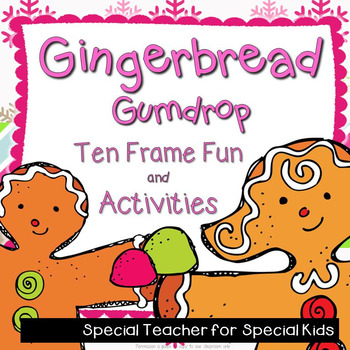 Gingerbread Gumdrop Ten Frame Fun and Activities {Aligned